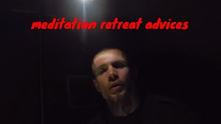 about meditation and hermit retreat