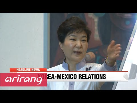 NEWSCENTER 22:00 President Park attends cultural exchange program in Mexico City