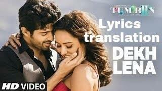 dekh lena translation in english | Tum bin 2 | Arijit singh | karaoke version |