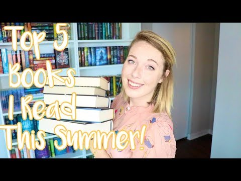 Top 5 Books I Read This Summer!!