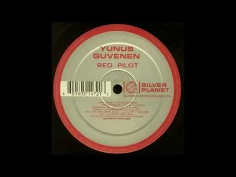 Yunus Güvenen ‎– Red Pilot (Original Mix)