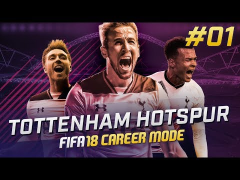 FIFA 18 TOTTENHAM CAREER MODE Ep1- FIRST NEW SIGNING!