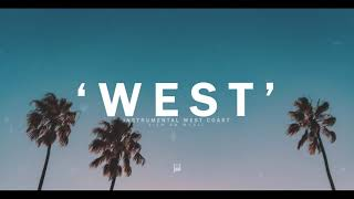 "WEST COAST GANGSTA RAP BEAT HIP HOP - ""WEST"""