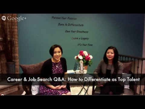 Career & Job Search Q&A: How to Differentiate as Top Talent