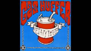 Gas Huffer - Mouthful