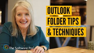 Microsoft Outlook: Time-Saving Tips with Folders; How to Create, Manage, and Sort Outlook Folders