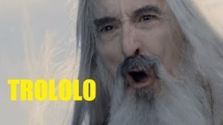 Repeat youtube video Trolling Saruman