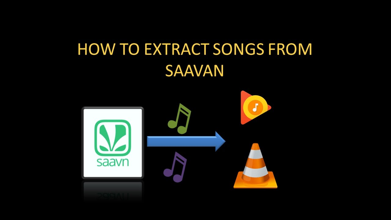 HOW TO EXTRACT SONGS FROM SAAVN FOR FREE!!!!!