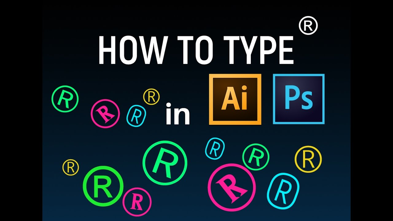 How To Type R Symbol In Illistrator And Photoshop Youtube