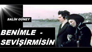 Salih Güney __ Arzu Okay _ // BENİMLE - SEVİŞİR - MİSİN // _ (1972)