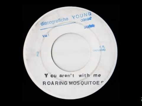 "Roaring Mosquitoes - You Aren't With Me (Italo-Disco on 7"")"