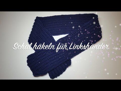 Schal Häkeln Mit Patentmuster Anleitung Für Linkshänder Schal