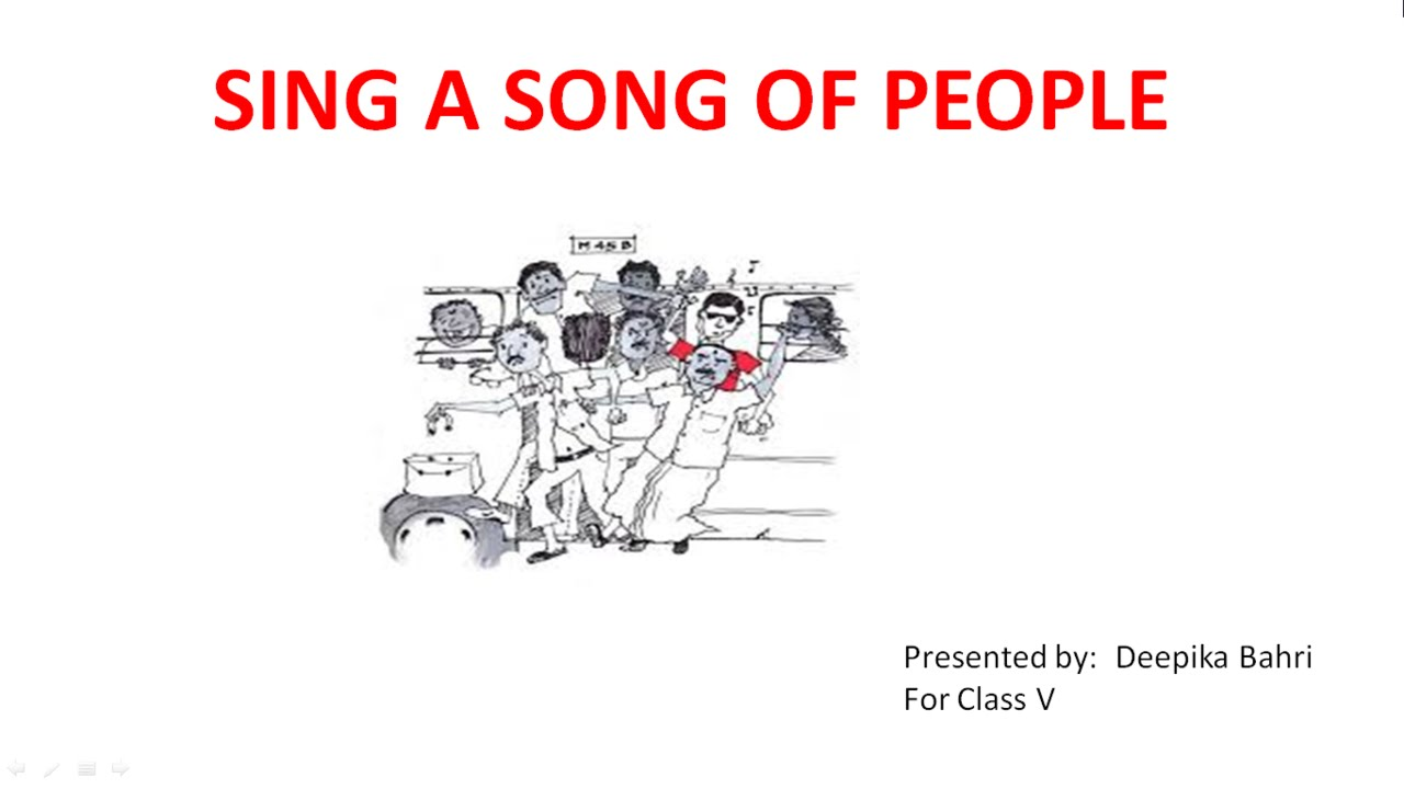 sing a song of people cbse class v poem youtube. Black Bedroom Furniture Sets. Home Design Ideas