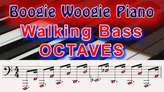 Boogie Woogie Piano - COOL Octave Walking Bass Lines