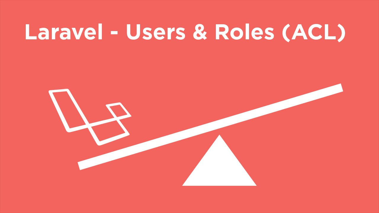 Laravel Tutorial - ACL (User Roles) - #1 Setup & Intro
