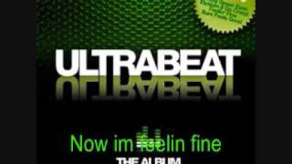 Ultrabeat   Now im feelin fine