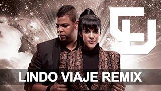 Tercer Cielo - Lindo Viaje (Electronica Remix 2017) Original Mix: Erlin Urbano