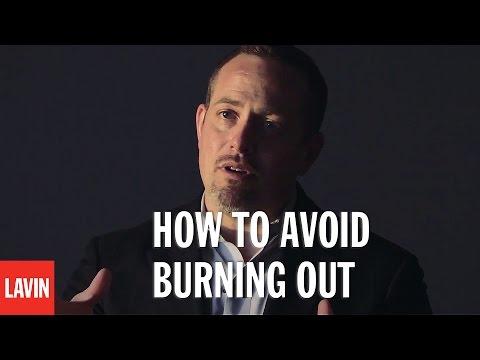 Motivational Speaker Dan Lerner: How To Avoid Burning Out