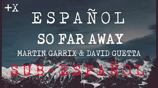 Martin Garrix & David Guetta - So Far Away  (Sub-Español) Cover