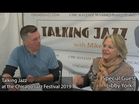 Talking Jazz with special guest Libby York at the Chicago Jazz Festival