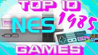 Top 10 NES Games of 1985!! The BEST - Retro GP