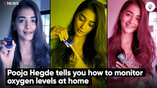 Pooja Hegde Tells you How to Monitor Oxygen Levels at Home   How to Check Oxygen Saturation