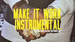 Tyga - Make It Work (Instrumental)