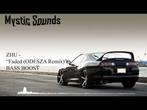ZHU - Faded (ODESZA Remix) Bass Boost | HD |