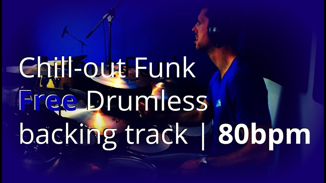 Drumless Backing Track - Chill Out Funk 80bpm - Free | Total