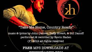 Take Me Home, Country Roads (John Denver cover)