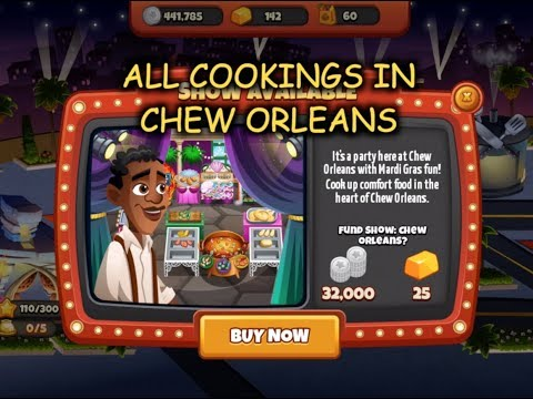 All Cookings In Chew Orleans (Cooking Dash)