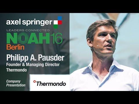 Philipp A. Pausder, Thermondo - Axel Springer NOAH16 Berlin
