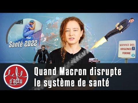 QUAND MACRON DISRUPTE LE SYSTÈME DE SANTÉ