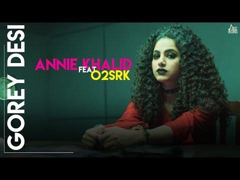 Gorey Desi (Full HD) - Annie Khalid - O2SRK - Latest Punjabi Song 2019 - Jass Records