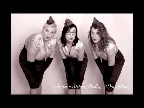 Andrews Sisters Medley - Vocalithree