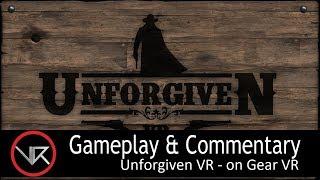 The VR Shop - Unforgiven VR - Gear VR Gameplay