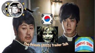 K-Trailer Talk Ep. 1: The Priests / 검은 사제들 (2015)  Korean Movie