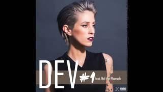 Dev - #1 (feat Nef the Pharaoh) [Remastered by J.Killa]