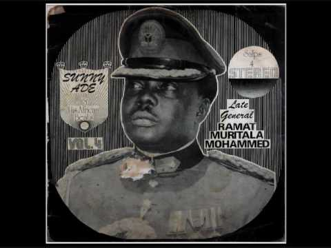Sunny Ade ~  Late General Murtala Mohammed (part a)