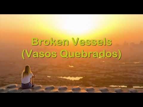 Broken Vessels (Vasos Quebrados) - Hilssong United - Tradução Para Português