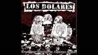 Los Dolares - Muerte al estado