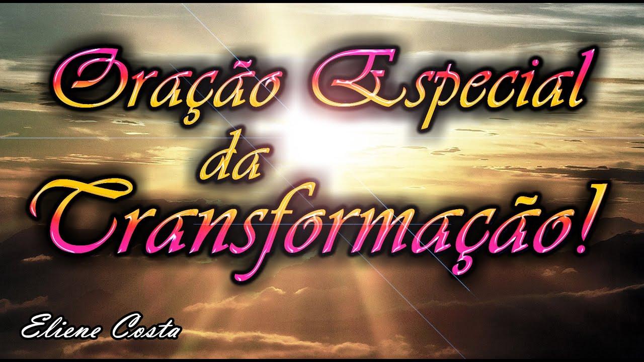 ORAÇÃO ESPECIAL DA TRANSFORMAÇÃO