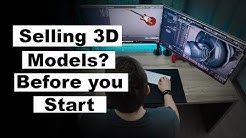 Want to sell 3D models online? Watch before you start
