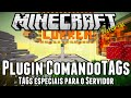 Plugin ComandoTAGs - TAGs especiais para server Minecraft