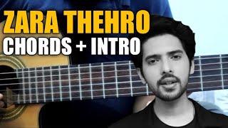 Zara Thehro - Armaan Malik Guitar Chords Lesson | Amaal Mallik , Tulsi Kumar | Bhaushan Kumar  |