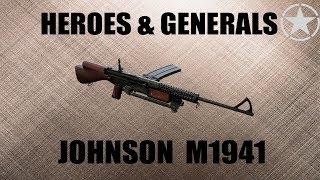 heroes & Generals. Обзор М1941 Джонсон. M1941 Johnson review