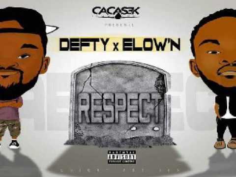DEFTY X ELOW'N (KNB) - RESPECT (prod by DEFTY)