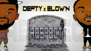 vuclip DEFTY X ELOW'N (KNB) - RESPECT (prod by DEFTY)