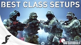 BEST CLASS AND WEAPON SETUPS - Battlefield 4
