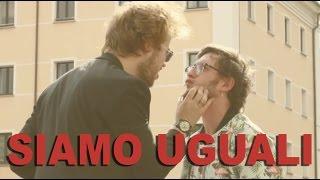 Siamo Uguali - Lorenzo Fragola [PARODIA]